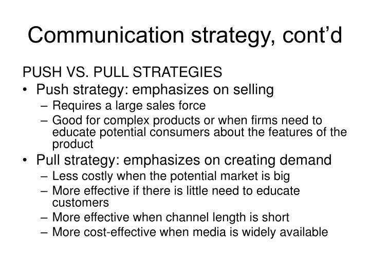 Communication strategy, cont'd