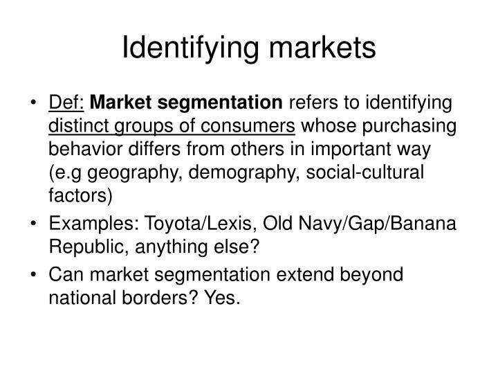 Identifying markets