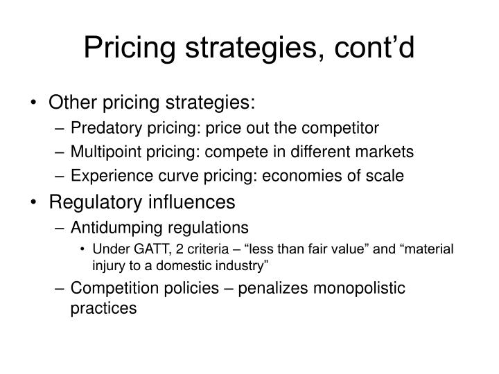 Pricing strategies, cont'd