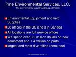 pine environmental services llc the environmental supply and support people