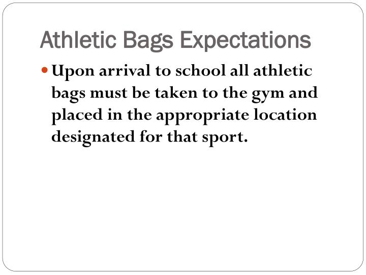 Athletic Bags Expectations