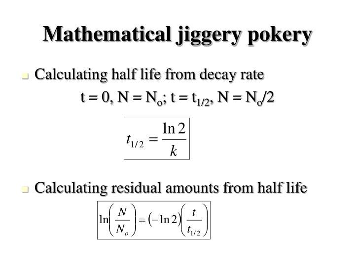Mathematical jiggery pokery
