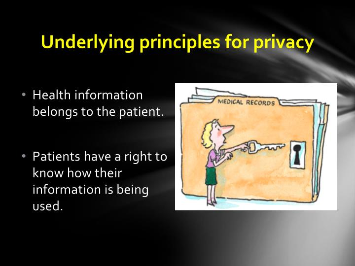 Underlying principles for privacy