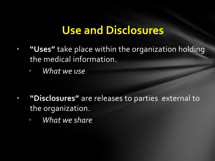 Use and Disclosures