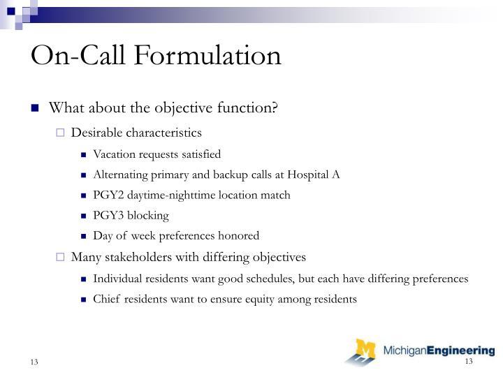 On-Call Formulation