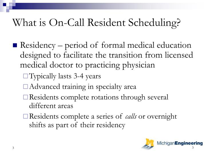 What is on call resident scheduling