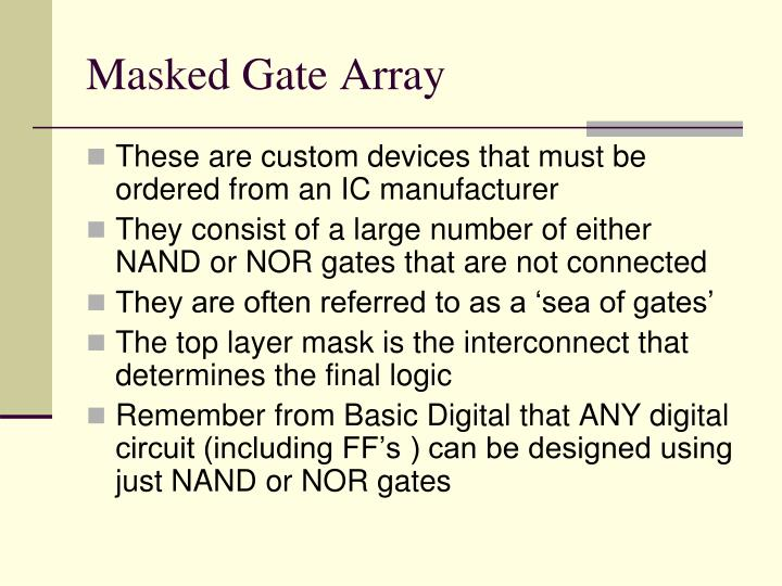 Masked Gate Array
