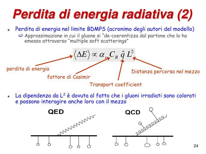 Perdita di energia radiativa (2)
