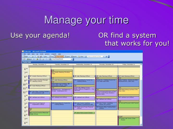 Use your agenda!