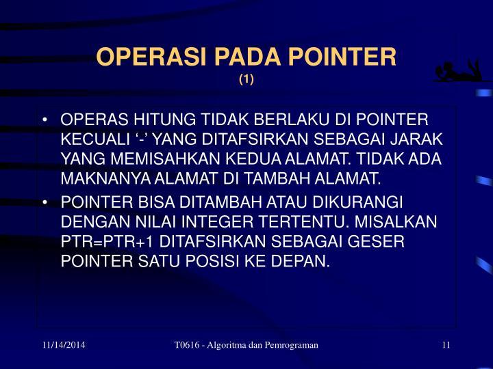 OPERASI PADA POINTER