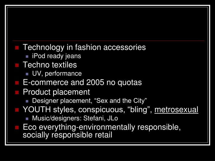 Technology in fashion accessories