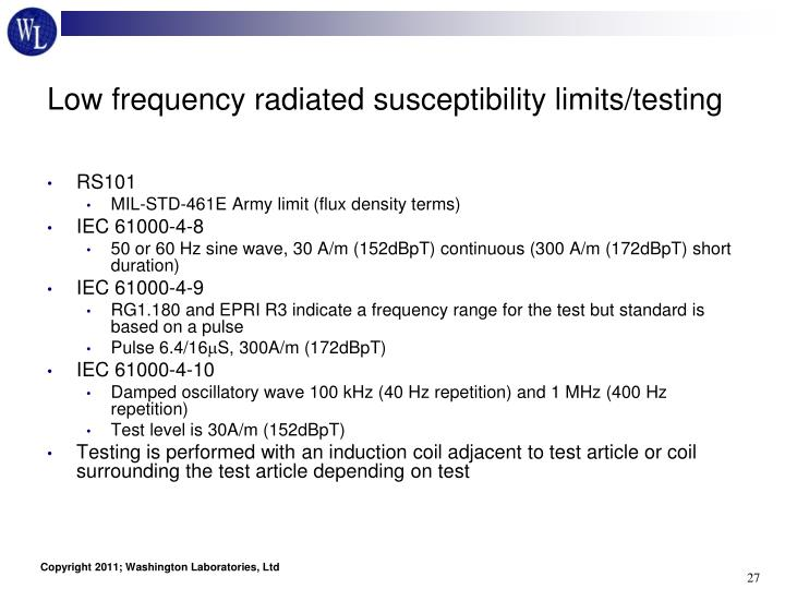 Low frequency radiated susceptibility limits/testing
