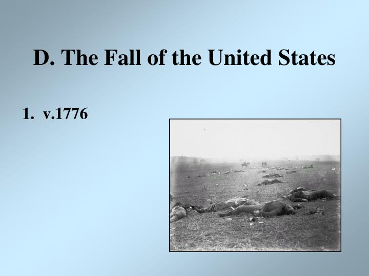 D. The Fall of the United States