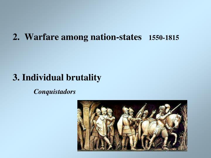 2.  Warfare among nation-states