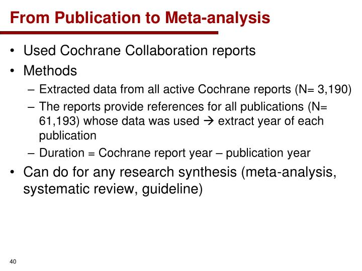 From Publication to Meta-analysis