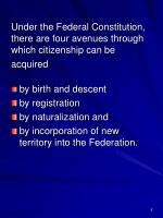 under the federal constitution there are four avenues through which citizenship can be acquired