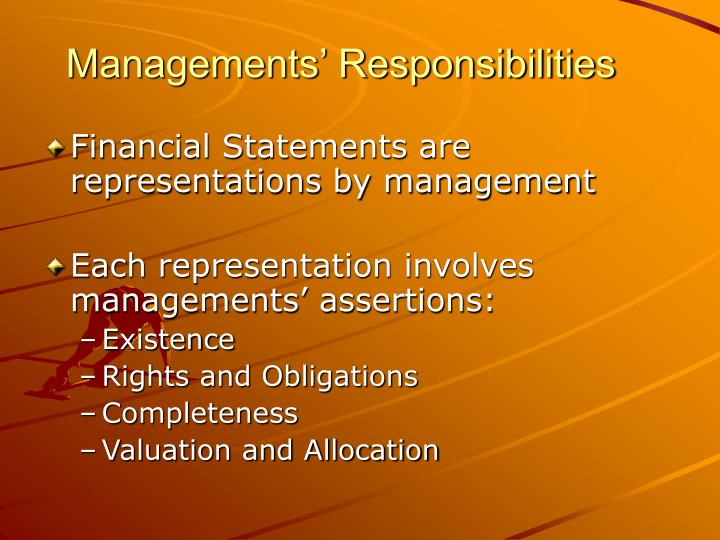 Managements' Responsibilities