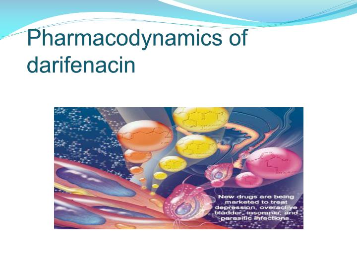 Pharmacodynamics of darifenacin