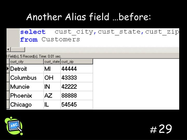 Another Alias field …before: