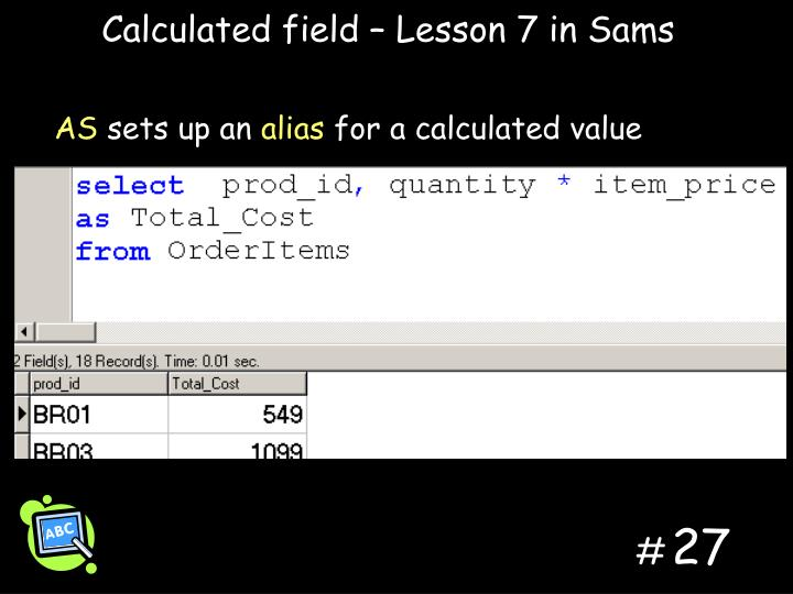 Calculated field – Lesson 7 in Sams