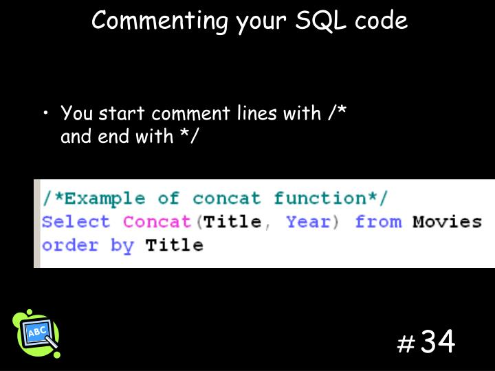 Commenting your SQL code