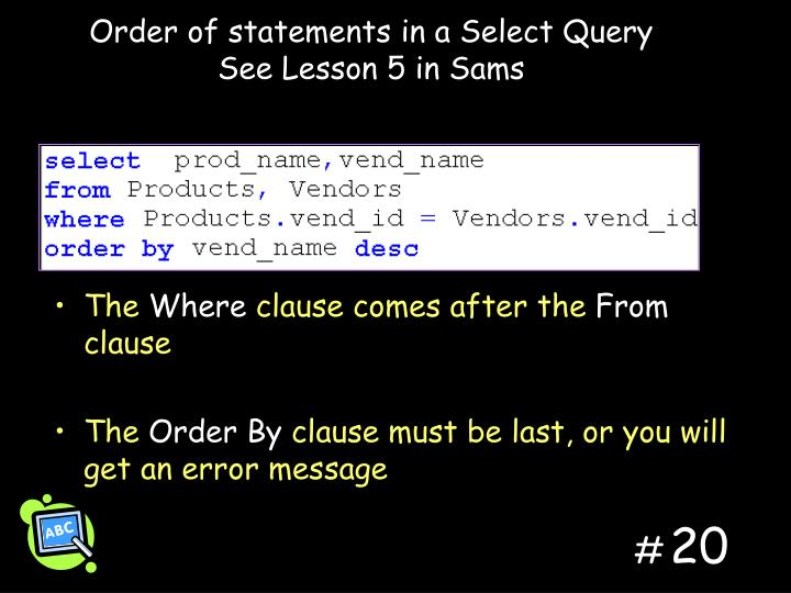Order of statements in a Select Query