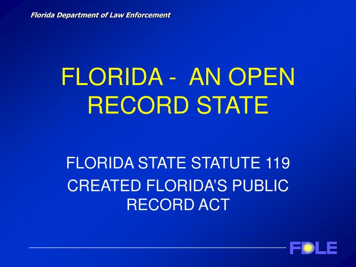 Florida an open record state
