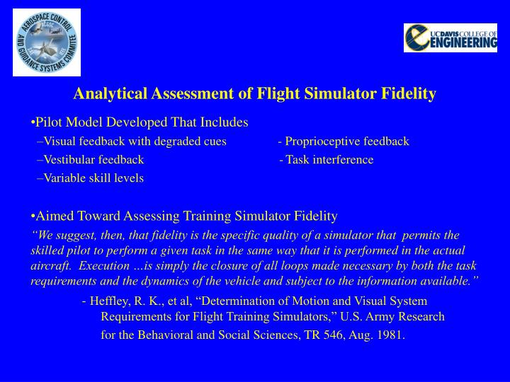 Analytical Assessment of Flight Simulator Fidelity