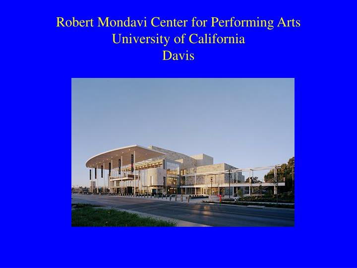 Robert Mondavi Center for Performing Arts