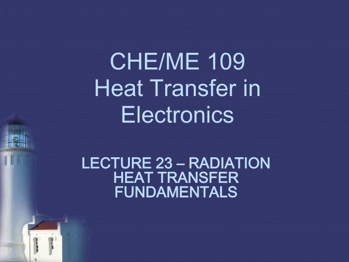 Che me 109 heat transfer in electronics