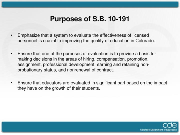 Purposes of s b 10 191