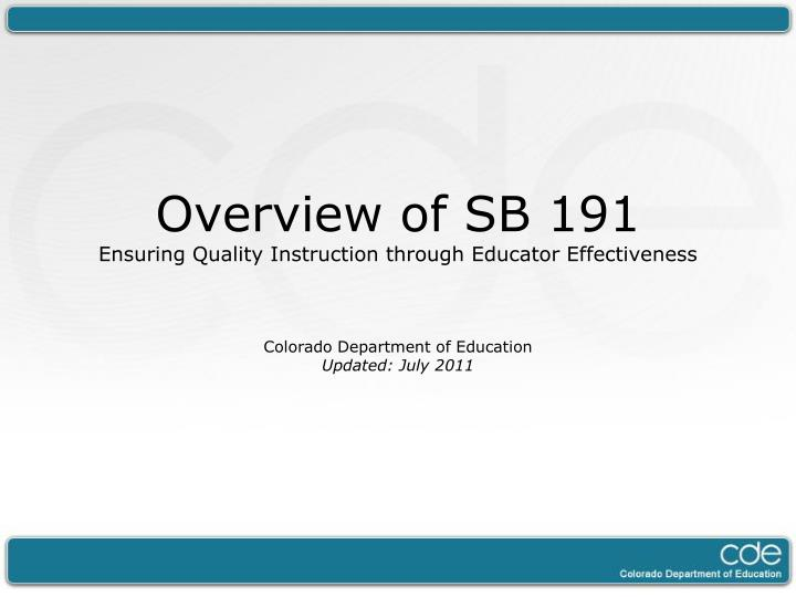 Overview of SB 191