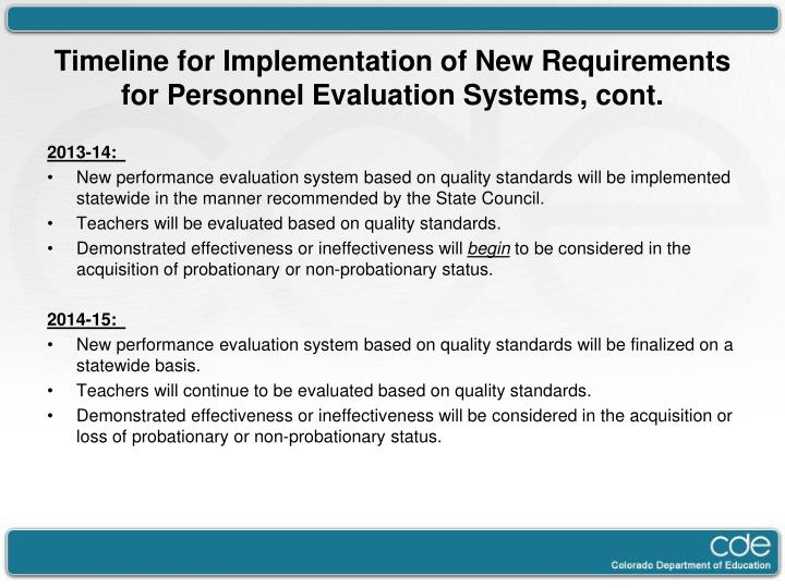Timeline for Implementation of New Requirements for Personnel Evaluation Systems, cont.