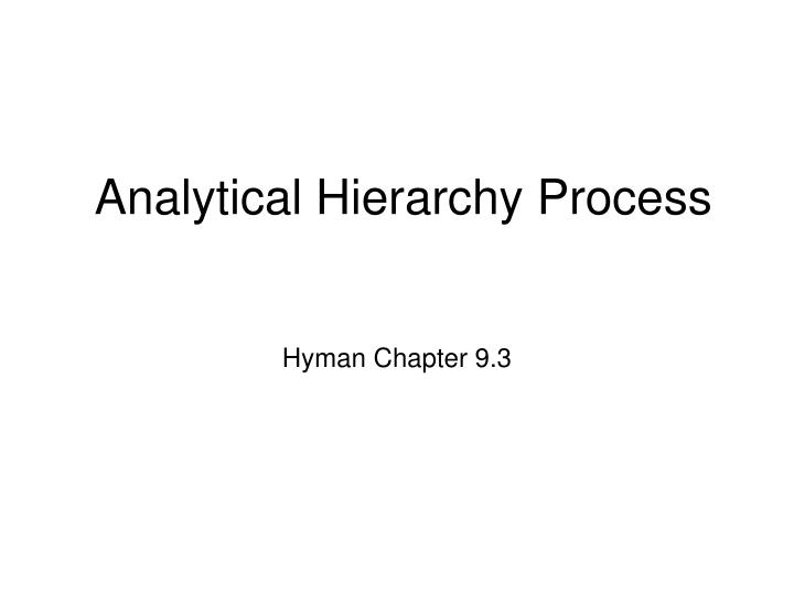 analytical hierarchy process n.