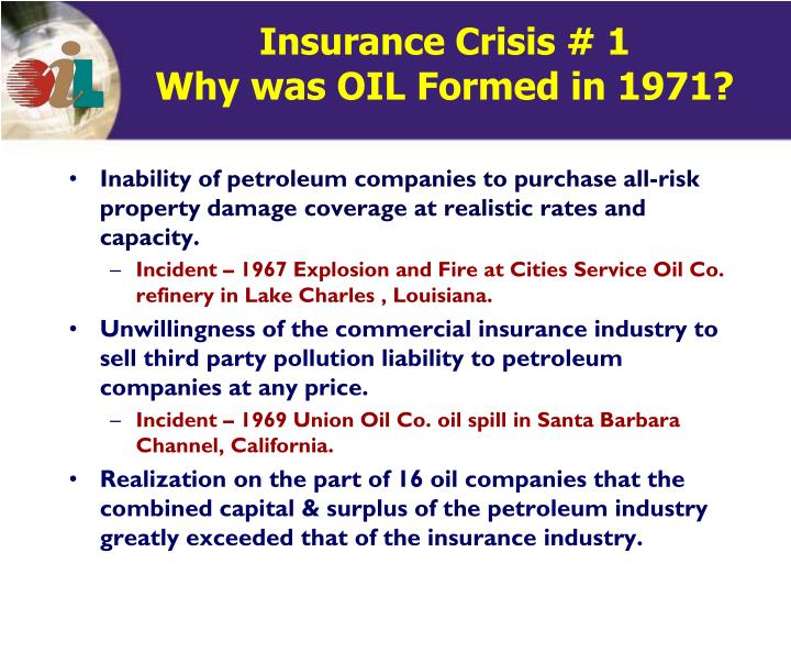 Insurance crisis 1 why was oil formed in 1971