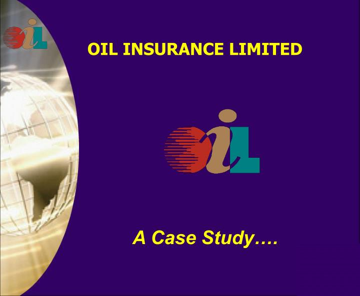 OIL INSURANCE LIMITED