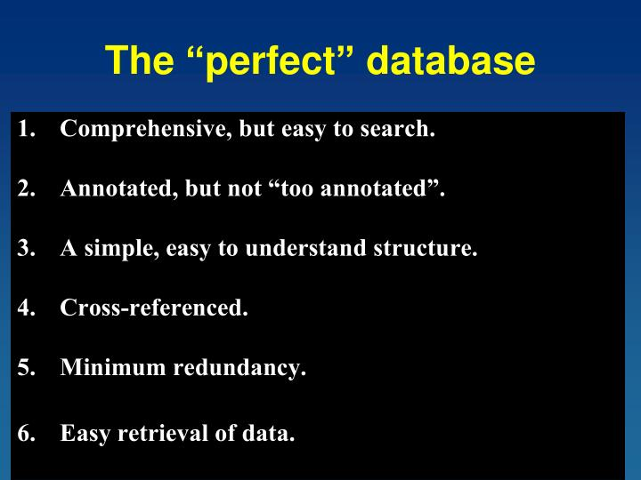 """The """"perfect"""" database"""