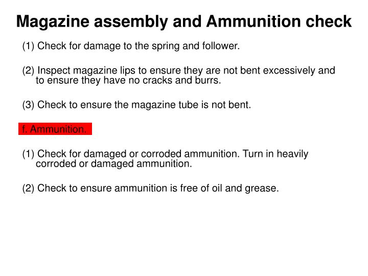 Magazine assembly and Ammunition check