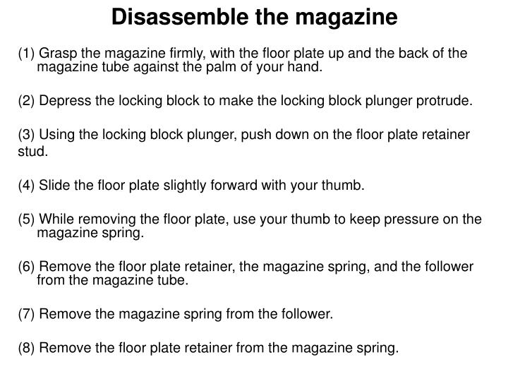 Disassemble the magazine