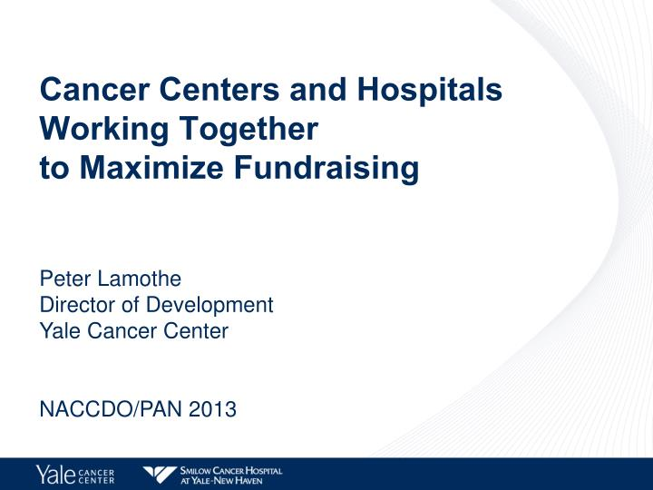 Cancer Centers and Hospitals Working Together