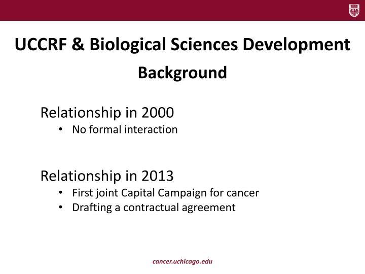 UCCRF & Biological Sciences Development