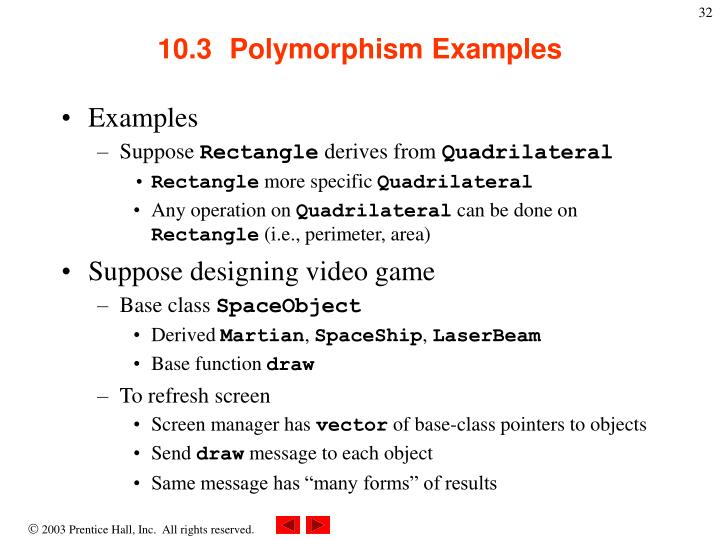 10.3  	Polymorphism Examples