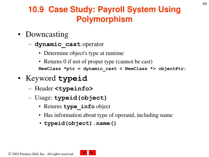 10.9  Case Study: Payroll System Using Polymorphism