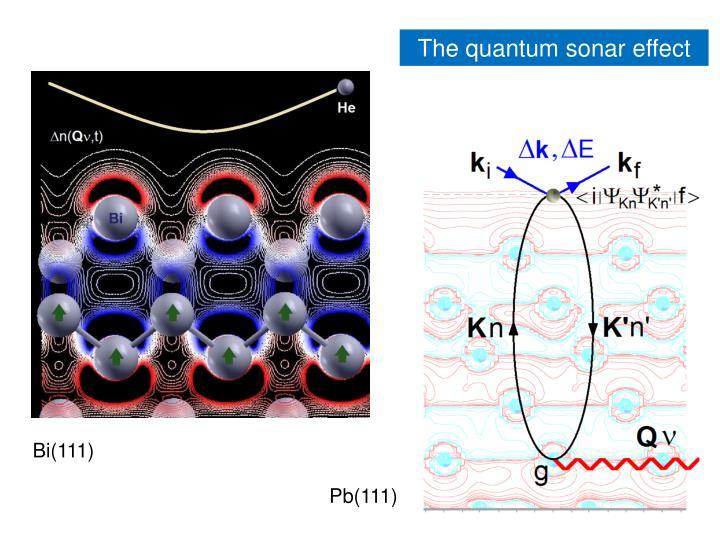 The quantum sonar effect