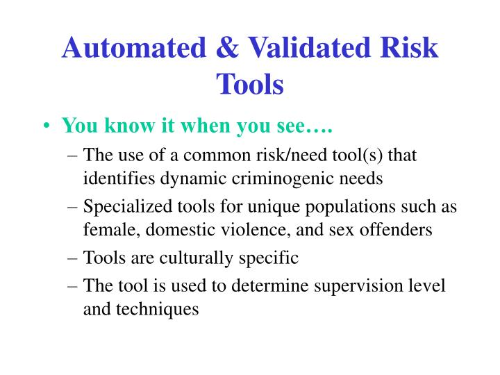 Automated & Validated Risk Tools