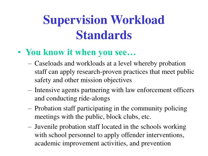 Supervision Workload Standards