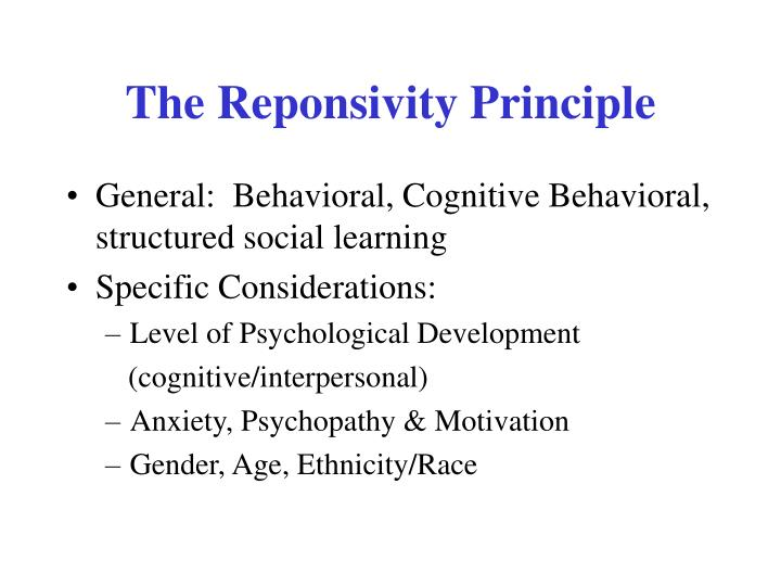 The Reponsivity Principle