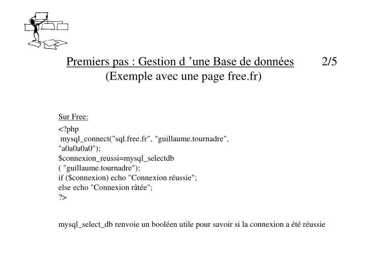 Premiers pas : Gestion d'une Base de données
