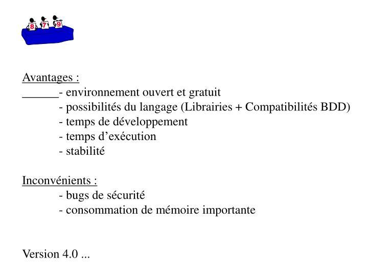 Avantages :