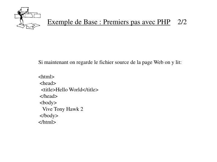 Exemple de Base : Premiers pas avec PHP